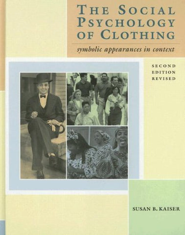 The Social Psychology of Clothing: Symbolic Appearances in Context