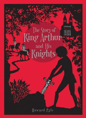 Story of King Arthur and His Knights, The (Leatherbound Classic Collection) by Howard Pyle (2011) Bonded Leather