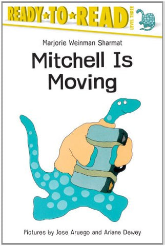 Mitchell Is Moving: Ready -To-Read Level 3 (Paper) (Ready-to-Reads)