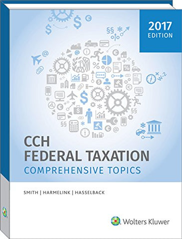 Federal Taxation: Comprehensive Topics (2017)