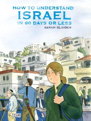 How To Understand Israel In 60 Days Or Less