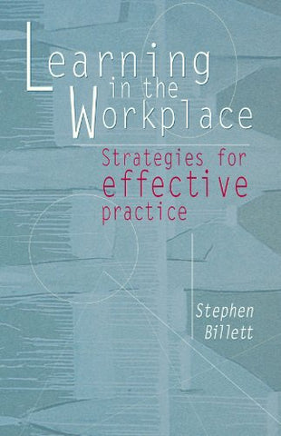 Learning in the Workplace: Strategies for Effective Practice