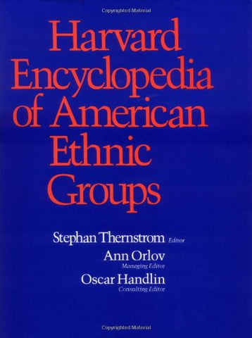 Harvard Encyclopedia Of American Ethnic Groups