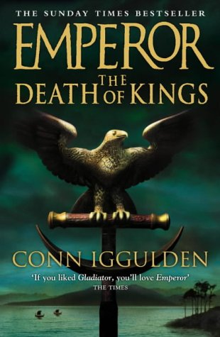 The Death of Kings (Emperor Series)