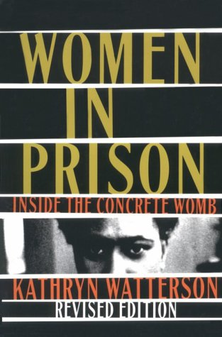 Women In Prison: Inside the Concrete Womb