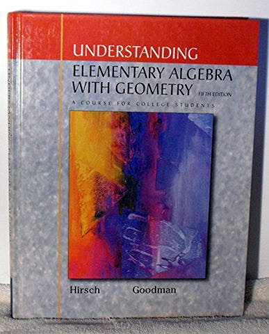 Understanding Elementary Algebra with Geometry with CD: A Course for College Students