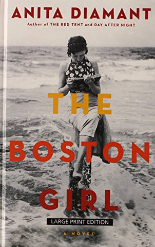 The Boston Girl (Thorndike Press Large Print Basic)