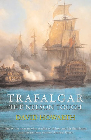 Trafalgar: The Nelson Touch (Great Battles)