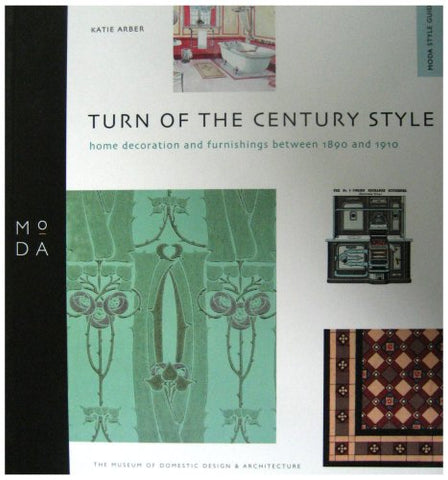 Turn of Century Style - MODA Style Guide (Moda Museum Booklets)