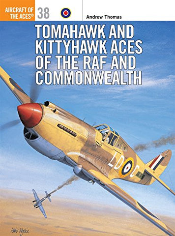 Tomahawk and Kittyhawk Aces of the RAF and Commonwealth: