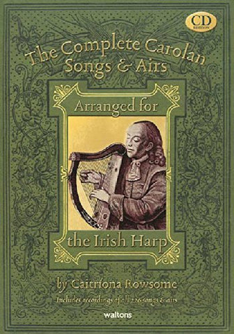 The Complete Carolan Songs & Airs: Arranged for the Irish Harp