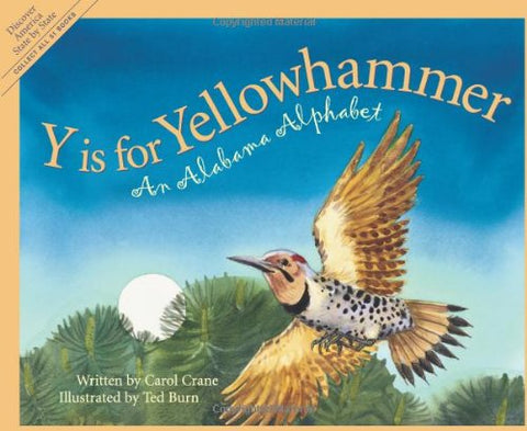 Y is for Yellowhammer: An Alabama Alphabet (Discover America State by State)