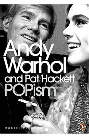 Popism: The Warhol '60s. Andy Warhol and Pat Hackett (Penguin Modern Classics)