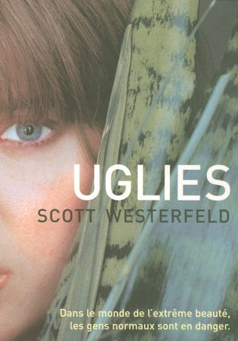 Uglies (Uglies Trilogy) (French Edition)
