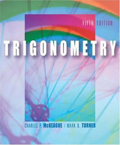 Trigonometry (with CD-ROM, BCA/iLrn Tutorial, Personal Tutor, and InfoTrac) (Available Titles CengageNOW)