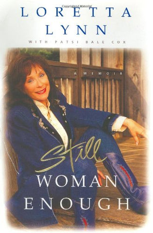 Still Woman Enough: A Memoir
