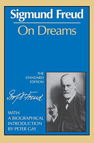 On Dreams (The Standard Edition)  (Complete Psychological Works of Sigmund Freud)