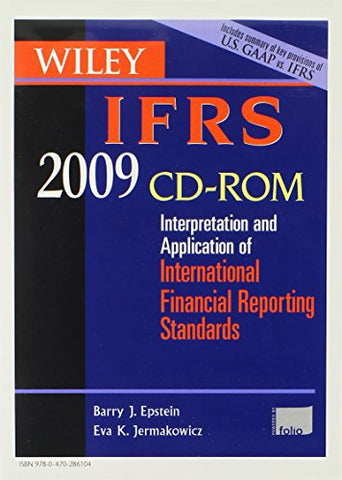 Wiley IFRS 2009: Interpretation and Application of International Accounting and Financial Reporting Standards 2009