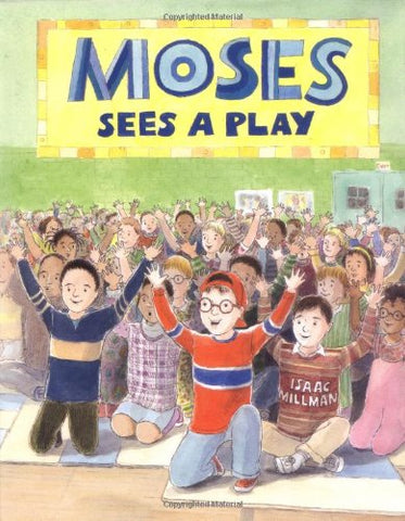 Moses Sees a Play