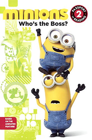 Who's The Boss? (Turtleback School & Library Binding Edition) (Minions)