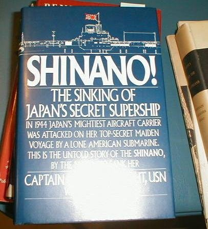 Shinano!: The Sinking of Japan's Secret Supership