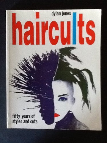 Haircults: Fifty Years of Styles and Cuts