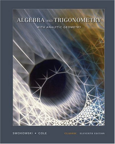 Algebra And Trigonometry With Analytic Geometry, Classic Edition (With Cd-Rom And Ilrn)