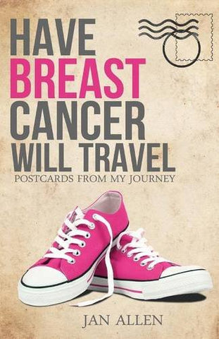 Have Breast Cancer, Will Travel