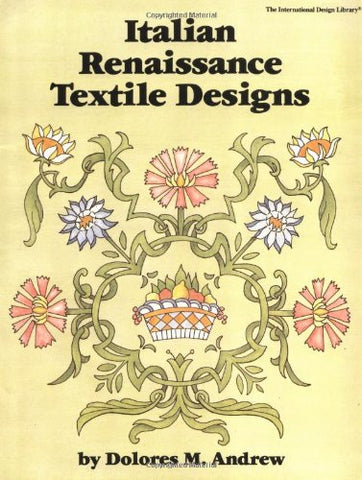 Italian Renaissance Textile Designs (International Design Library)