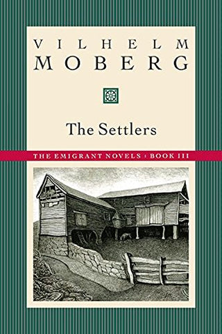 The Settlers: The Emigrant Novels: Book III