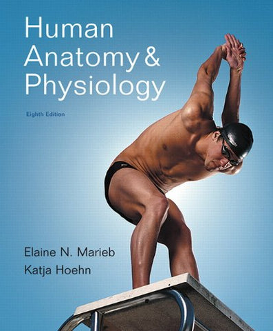 Human Anatomy & Physiology, 8Th Edition