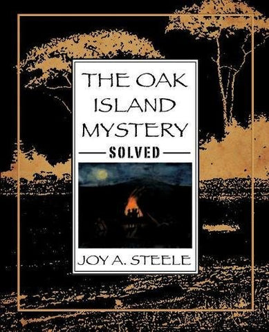 The Oak Island Mystery, Solved