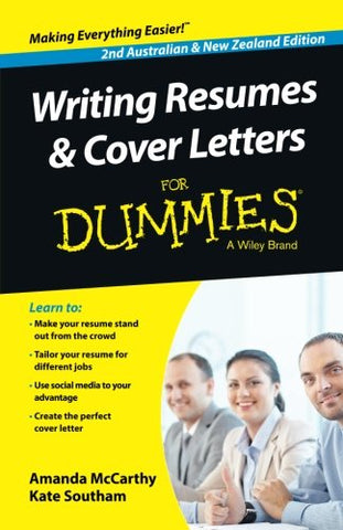 Writing Resumes and Cover Letters For Dummies - Australia/NZ