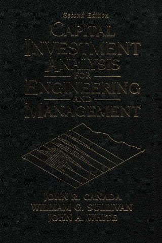 Capital Investment Analysis for Engineering and Management (2nd Edition)