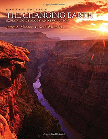 The Changing Earth: Exploring Geology and Evolution (with Physical GeologyNOW) (Available Titles CengageNOW)