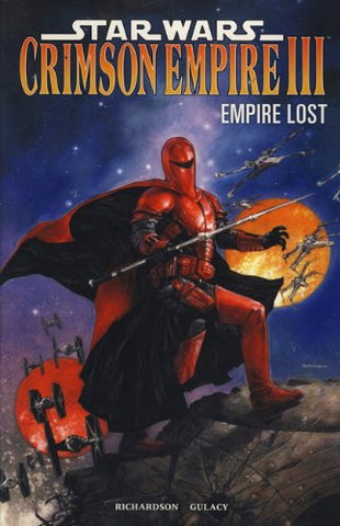 Star Wars - Crimson Empire III: Empire Lost. Mike Richardson Empire Lost