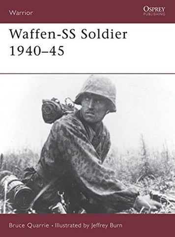 Waffen-SS Soldier: 1940-1945 (Warrior, No. 2)
