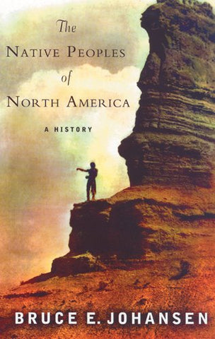The Native Peoples of North America: A History