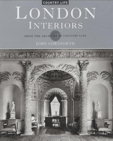 London Interiors: From the Archives of Country Life