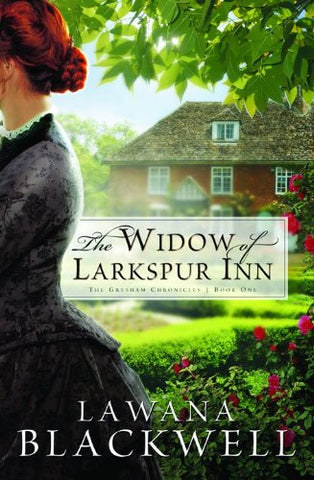 The Widow of Larkspur Inn (The Gresham Chronicles, Book 1)