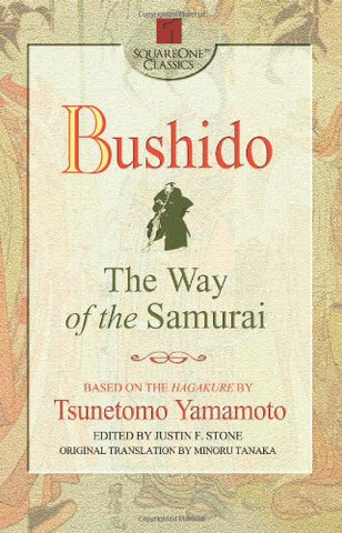 Bushido: The Way of the Samurai (Square One Classics)