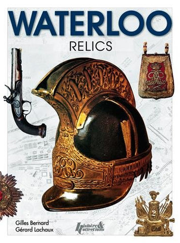 Waterloo Relics (Famous Battles)
