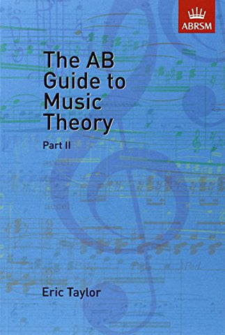 The AB Guide to Music Theory, Part II (Pt.2)