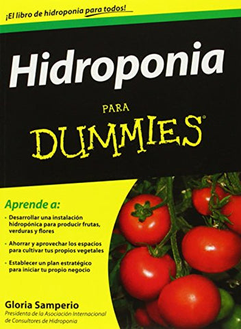 Hidroponia para Dummies (For Dummies) (Spanish Edition)