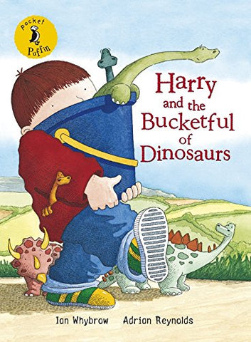 Pocket Puffin Harry and the Bucketful of Dinosaurs (Harry and the Dinosaurs)