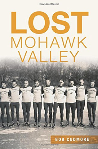 Lost Mohawk Valley