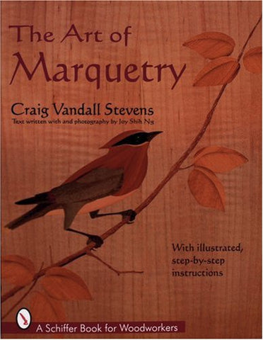 The Art of Marquetry (Schiffer Book for Woodworkers)