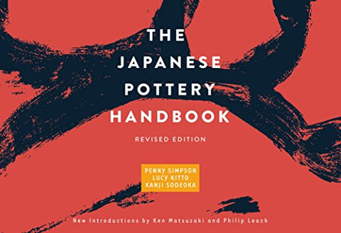 The Japanese Pottery Handbook: Revised Edition