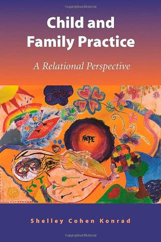 Child And Family Practice: A Relational Perspective
