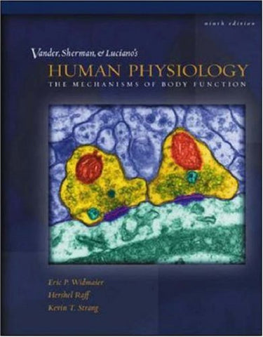 Vander et al's  Human Physiology: The Mechanisms of Body Function